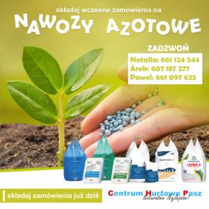 Nawozy azotowe – czas na wczesne zamówienia